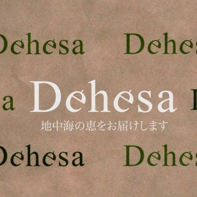 地中海の恵をお届けします      Dehesa デエサ