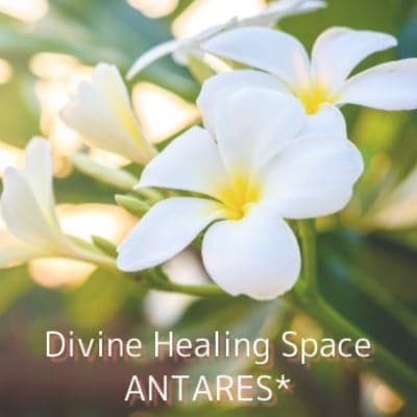 Divine Healing Space ANTARES*幸せに目覚めるためのスピリチュアルヒーリング*東京/富士河口湖*