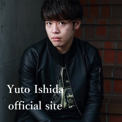 Yuto Ishida official site 〜Say!優人!〜