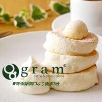 カフェ&パンケーキ gram新潟店|新潟市中央区