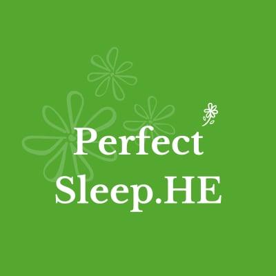 Perfect Sleep.HE 眠るだけの健康法、パーフェクト睡眠