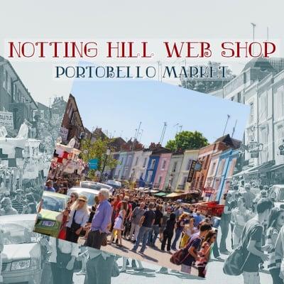 Notting Hill Web Shop   Portobello Market