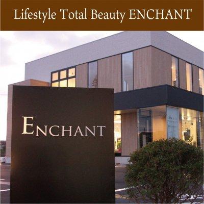 新潟県長岡市|トータルビューティー美容室|アンシャンテ(Life Style total beauty ENCHANT)