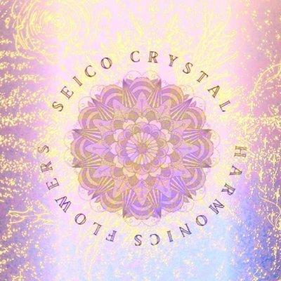 SeicoCrystal*HarmonicsFlowers*