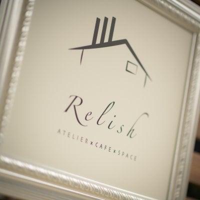 """Relish """"ATELIERxCAFExSPACE"""""""