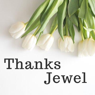 Thanks Jewel
