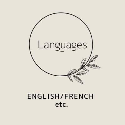 Languages -English/French etc.- 世界にひとつしかない貴方だけの外国語を話す