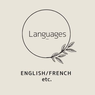 Languages -English/French etc.-