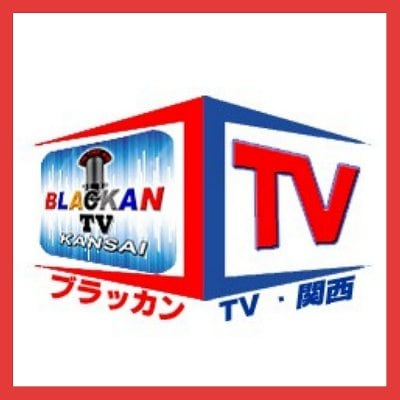 BLACKAN TV. 関西 ®