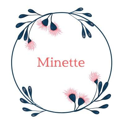 私らしく生きる  【Minette】