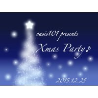 【銀行振込決済専用】★12/25(金)20:00〜★Xmas Party♪ in 銀座★oasis101p...