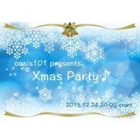 【銀行振込決済専用】12/24(木)20:00〜★Xmas Party♪ in 銀座★oasis101pres...