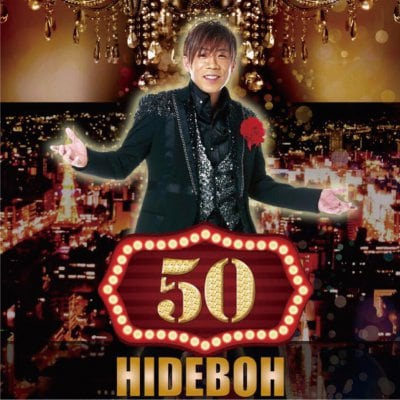 10/7(土)16時開演【S席】 HIDEBOH 50th Birthday anniversary LIVE「感謝祭Special」<支払方法:クレジット決済&店頭払い>