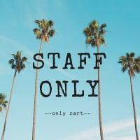 【店頭払い専用】STAFF ONLY Cart