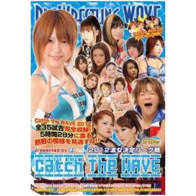 2012波女決定リーグ戦 Catch The WAVE [2枚組] [DVD]