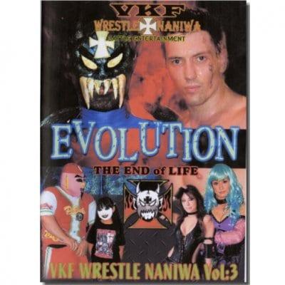 DVD-RVKFプロレス第3弾【WRESTLE NANIWA Vol.3-EVOLUTION the End of Life-】