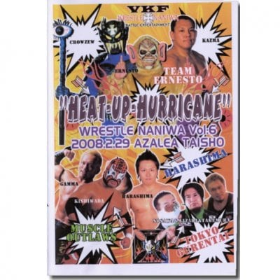 DVD-RVKFプロレス第6弾【WRESTLE NANIWA Vol.6-HEAT-UP-HURRICANE-】