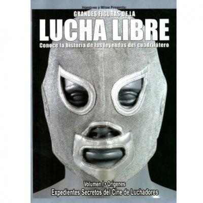 Grandes Figuras de la LUCHA LIBRE No.6 ルチャ映画索引集①1900〜1964