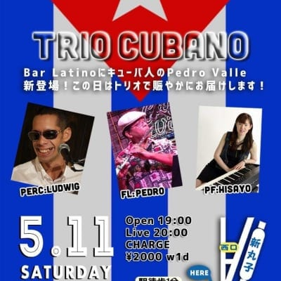 5/11(土) Trio Cubano Live