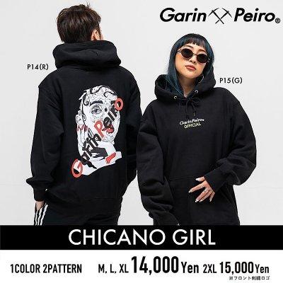 CHICANO GIRL/Garinpeiro(ガリンペイロ)パーカー
