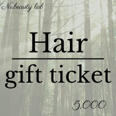 Hair gift ticket 5000yen