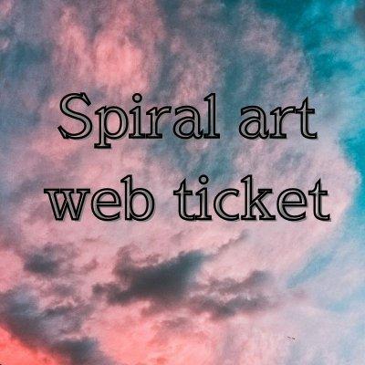 Spiral art ウェブチケット ¥500商品券