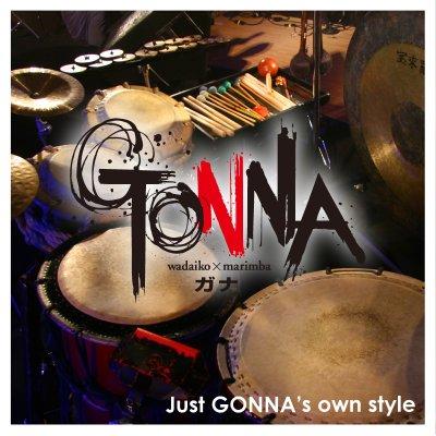 GONNA(ガナ)CDミニアルバム【Just GONNA's own style】全4曲/和太鼓×マリンバ=迫力×癒しインストゥルメンタルミュージック