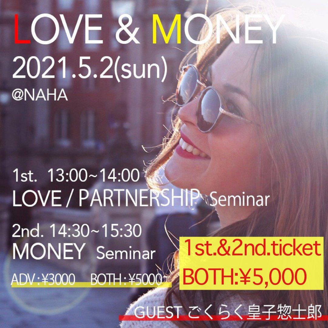 《1st.&2nd.》13:00〜15:30/2021.05.02(sun)『LOVE & MONEY セミナー』BOTHチケットのイメージその1