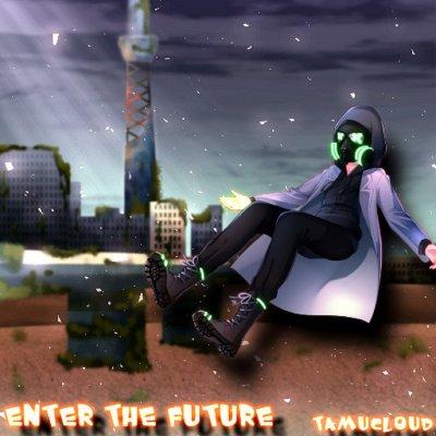 ENTER THE FUTURE /TAMUCLOUD 【デジタルアルバム】