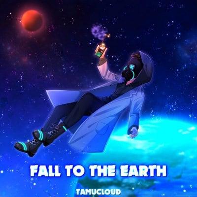 FALL TO THE EARTH /TAMUCLOUD 【デジタルアルバム】